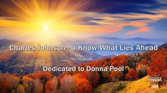 Charles Johnson - I Know What Lies Ahead on Vimeo