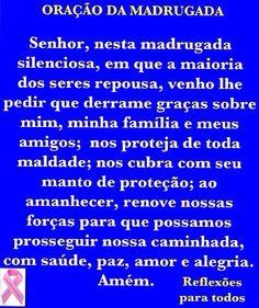"""Oração da Madrugada, com imagem de Jesus.  Participe da campanha """"OUTUBRO ROSA"""" (contra o câncer de mama)."""