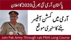 Join Pak Army through 146 PMA Long Course 2020 as Commissioned Officer. Pakistan Army has announced its recent Jobs for Join Pak Army through 146 PMA Long Co. Job Center, Latest Jobs In Pakistan, Pakistan Army, Online Registration, Apply Online, Join, Military, How To Apply, Military Man
