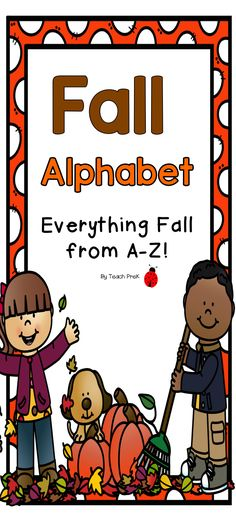 Fall Alphabet for Preschool, PreK, K, & 1-3! Fall Letters and words from A to Z! Two letters per page with a cute beginning sound and Fall related picture. Add a bit of Fall fun to your classroom! Use for literacy centers, decor, and whatever else you can think of!   I love changing my alphabet wall to match the seasons. The students love it too!  enjoy!