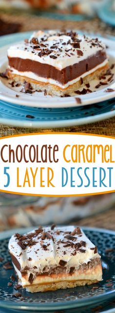 Get ready to impress with this easy-to-make, gorgeous Chocolate Caramel Layered Dessert! A sweet shortbread crust is topped with thick, rich caramel, no bake cheesecake, chocolate pudding, and whipped topping…it just doesn't get any better than this easy dessert recipe!