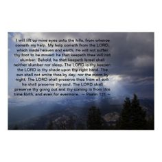 Psalm 121 print from Scripture Classics #zazzle #gift #photogift #Christian