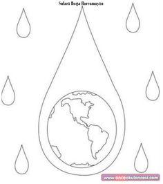Suları Boşa Harcama - Önce Okul Öncesi Ekibi Forum Sitesi - Biz Bu İşi Biliyoruz Diy And Crafts, Crafts For Kids, Water Day, Earth Day, Preschool Activities, Projects For Kids, Special Day, Coloring Pages, Kindergarten