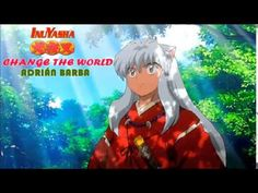 Change The World (Inuyasha opening 1) cover latino by Adrián Barba