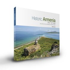 In the new book HISTORIC ARMENIA AFTER 100 YEARS, author Matthew Karanian celebrates the Armenia that has persevered in the face of persecution.