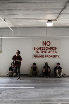 Skate The mindset of anybody  who every lived is to do the thing that is frowned upon.