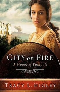 City on Fire: A Novel of Pompeii by Tracy L. Higley - Really a great story!