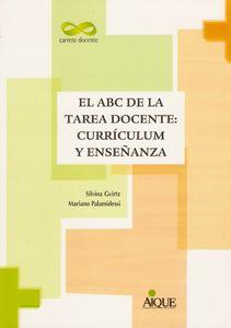 Gvirtz, Silvina y Palamidessi,(1998) M. El ABC de la tarea docente: curriculum y enseñanza.