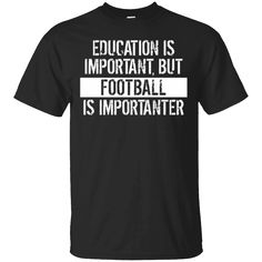 Hi everybody!   Football Is Importanter Funny Shirt https://lunartee.com/product/football-is-importanter-funny-shirt/  #FootballIsImportanterFunnyShirt  #Football #IsImportanterFunnyShirt