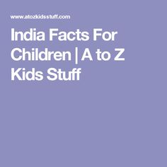 India Facts For Children | A to Z Kids Stuff