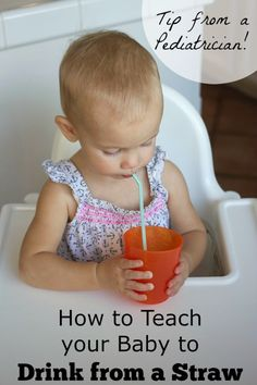 How to Teach your Baby to Drink from a Straw - a Tip from a Pediatrician on BusyMommyMedia.com