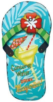 Beach Combers fun flip flop plaque says, ''Conserve waterDrink Margaritas!''. Measures 5.5'' x 11.75''.