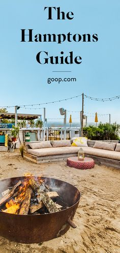 A complete guide on where to eat, play, stay, and shop in the Hamptons