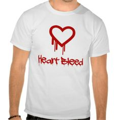 Heart Bleed Shirt - With Blood Dripping Letters #GeekChic #HeartBleed #SSL #Hackers #Internet #Security #OpenSSL