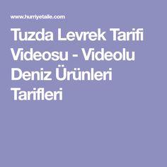 Tuzda Levrek Tarifi Videosu - Videolu Deniz Ürünleri Tarifleri
