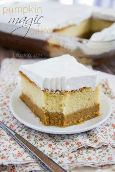 Easy Pumpkin Magic Cake (cake mix) : You start off by mixing up a box of yellow cake mix, just like you normally would. Pour it into the cake pan, then you whip up some pumpkin pie, and pour that on top. It sinks to the bottom, and when baked it comes out in perfect layers!Whisk up the top layer which is just a combination of Cool Whip, Pudding mix, milk and pumpkin pie spice