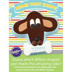 Can you guess which Wilton shaped cake pan was used to create this cake?