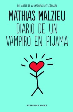 Buy Diario de un vampiro en pijama by Mathias Malzieu and Read this Book on Kobo's Free Apps. Discover Kobo's Vast Collection of Ebooks and Audiobooks Today - Over 4 Million Titles! Book Lists, Book Quotes, New Books, Cool Pictures, Free Apps, Audiobooks, Novels, This Book, My Love