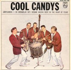 Cool Candys  A1: Jämtgubben A2: I En Grönmålad Båt B1: Besame Mucho B2: Deep In The Heart Of Texas Philips Sweden433 411 PE1962