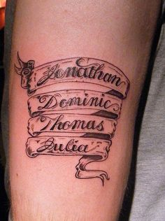 tattoos of multiple names together on arms | 30 Beautiful Scroll Tattoos #familytattoosformen #TattooIdeasForKidsNames