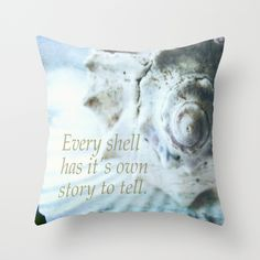 Every shell has it's own story to tell. Throw Pillow