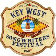 Key West Songwriter's Festival - May 2013