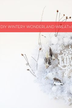 Make a Wintery Wonderland Wreath | Hello Lidy for Curbly