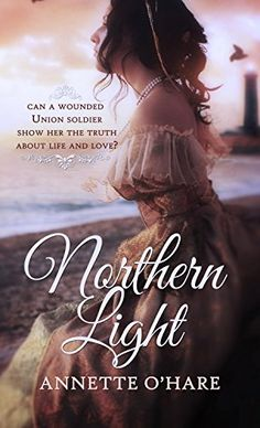 Northern Light Kindle Edition By Annette O Hare Religion Spirituality Ebooks