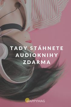 Máte rádi audioknihy? Tady je stáhnete zdarma. #audioknihy #knihy #books Karma, Audio Books, Books To Read, Diy And Crafts, Kids Outfits, Preschool, Internet, Student, Album