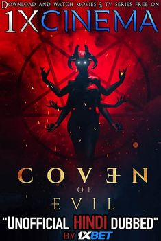 Coven of Evil (2018) Dual Audio [Hindi (Unofficial Dubbed)  English (ORG)] WebRip 720p [1XBET] | KatmovieHD 2020 Movies, Imdb Movies, Hd Movies Online, Tv Series Online, Coven, Most Popular Movies, Latest Movies, Movie Subtitles, Bollywood Cinema