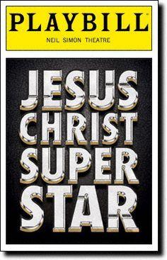 Jesus Christ Superstar Playbill Broadway Tickets, Broadway News, Broadway Plays, Broadway Theatre, Broadway Posters, Broadway Playbill, Musicals Broadway, Movie Posters, Theatre Geek