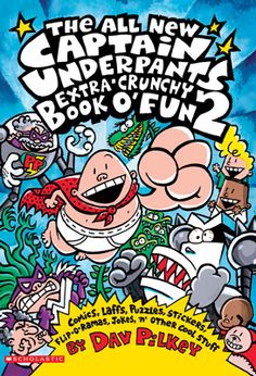 2bfc0a33d The All New Captain Underpants Extra Crunchy Book of Fun 2 Captain  Underpants, Cheesy Jokes