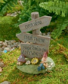 Magic Could Be Anywhere Sign - My Fairy Gardens - DIY Fairy Gardens