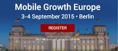 #Mobile #Growth #Europe - 3 & 4 Sep. Germany