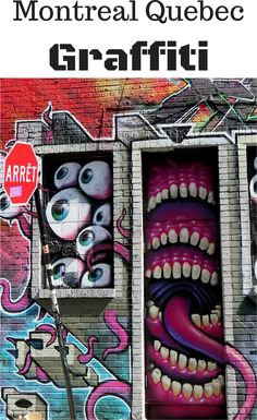 Street art in Montreal Quebec - walk around for your own tour of graffiti in Montreal or visit during the annual Graffiti Convention in August each year - SoloTripsAndTips.com