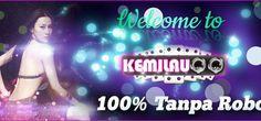 KEMILAUQQ.COM AGEN POKER, AGEN DOMINO, ADUQ, CAPSA SUSUN DAN BANDARQ ONLINE TERPERCAYA INDONESIA adalah sebuah situs agen poker dan agen domino yang akan di bahas kali ini