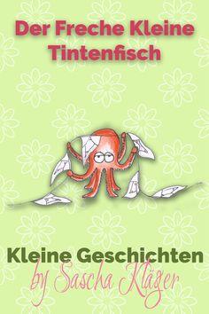 Was Der Freche Kleine Tintenfisch alles erlebt und ob er seinen Wimpel auch wirklich bekommt, erfahrt ihr in dieser kleinen Geschichte für Jung und Junggebliebene. Illustration, Snoopy, Party, Fictional Characters, Sheep, Friends, History, Guys, Creative
