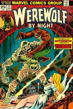 Werewolf by Night #13. Taboo. Cover by Mike Ploog.