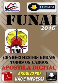Apostila Digital Concurso Funai Conhecimentos Gerais 2016