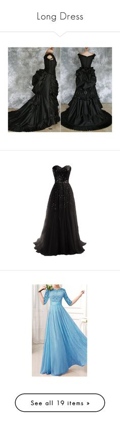 """Long Dress"" by mrspucey ❤ liked on Polyvore featuring costumes, dresses, vampiress costume, victorian vampire costume, gothic vampiress costume, gothic vampire costume, gothic costumes, gowns, vestidos and long dresses"