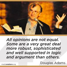 All opinions are not equal.