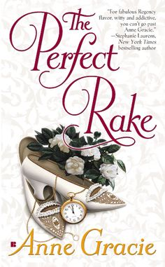 Review for The Perfect Rake by Anne Gracie at Just A Reader http://mellymeljustareader.blogspot.com