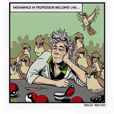 Meanwhile in Professor Willow's Lab from Pokemon GO
