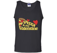 Pizza is my Valentine shirt cute Valentine's day tee