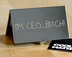Unique Business Card Holder - I'm CEO B*TCH