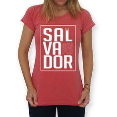 Camiseta Salvador de @cerqueiraworld | Colab55