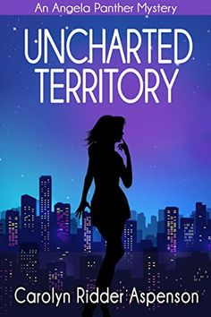 Uncharted Territory: An Angela Panther Mystery Book Three... https://smile.amazon.com/dp/B01G0PV4WQ/ref=cm_sw_r_pi_dp_x_jD.QybA6RZN0W
