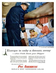 Pan American World Airways ad, 1956. Gee, today you can't even recline your seat more than 3 inches and check out those blankets!