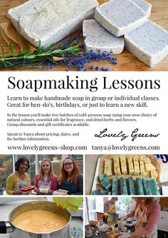 Learn to make handmade soap in group or individual classes on the Isle of Man. Great for hen-do's, birthdays, or just to learn a new skill. Contact Lovely Greens for further information.