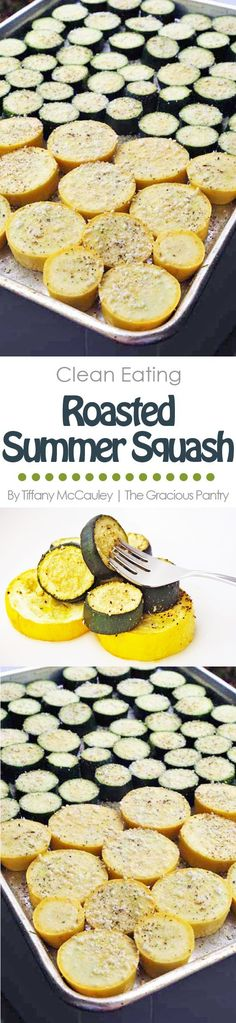 This Clean Eating Roasted Summer Squash Recipe is a delicious way to get more veggies in your day! (And keep up with a prolific, summer garden!) is part of Roasted summer squash - Roasted Summer Squash, Summer Squash Recipes, Roasted Squash, Vegetable Dishes, Vegetable Samosa, Vegetable Spiralizer, Vegetable Casserole, Spiralizer Recipes, Veggie Recipes